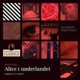Alice i underlandet Böcker Alice i Underlandet (Ljudbok nedladdning, 2015)