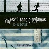 Pojken i randig pyjamas böcker Pojken i randig pyjamas (Ljudbok nedladdning, 2016)