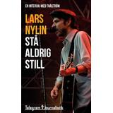 Stå aldrig still Böcker Stå aldrig still: En intervju med Thåström (Häftad, 2014)