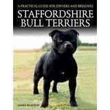 Staffordshire Böcker Staffordshire Bull Terriers (Pocket, 2016)
