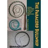 Bullwhip Böcker The Paracord Bullwhip (Häftad, 2014)