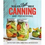 Elena ferrante Böcker The All New Ball (R) Book Of Canning And Preserving: Over 350 of the Best Canned, Jammed, Pickled, and Preserved Recipes (Häftad, 2016)