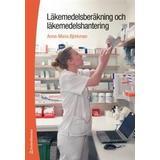 Läkemedelsberäkning Böcker Läkemedelsberäkning och läkemedelshantering (Häftad, 2016)