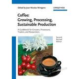 Sanna bråding Böcker Coffee: Growing, Processing, Sustainable Production (Pocket, 2012)