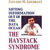 Eliyahu goldratt Böcker The Haystack Syndrome: Sifting Information Out of the Data Ocean (Häftad, 2006)