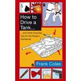 How to drive Böcker How to Drive a Tank (Storpocket, 2011)