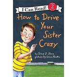How to drive Böcker How to Drive Your Sister Crazy (Pocket, 2012)