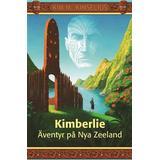 Nya zeeland Böcker Kimberlie Äventyr på Nya Zeeland (E-bok, 2013)