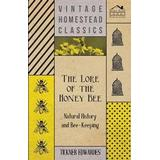Honey bee Böcker The Lore of the Honey Bee (Pocket, 2006)