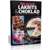Baka med godis Böcker Baka med godis, lakrits & choklad (Inbunden, 2016)