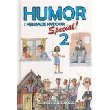 Claes ericson Böcker Humor i helgade hyddor. Special 2 (Inbunden, 2008)