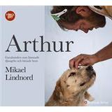 Arthur gatuhunden Böcker Arthur - Gatuhunden som lämnade djungeln och hittade hem: The dog who crossed the jungle to find a home (Ljudbok MP3 CD, 2016)