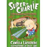 Super charlie Böcker Super-Charlie och mormorsmysteriet (Inbunden, 2015)