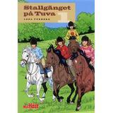 Stallgänget på tuva Böcker Stallgänget på Tuva 1 (Häftad, 2014)
