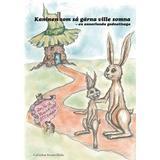 Kaninen som så gärna ville somna Böcker Kaninen som så gärna ville somna: en annorlunda godnattsaga (E-bok, 2012)