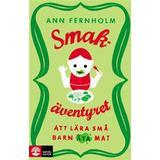 Smakäventyret Böcker Smakäventyret: att lära små barn äta mat (E-bok, 2015)