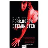 Porr Böcker Porr, horor och feminister (Häftad, 2010)