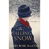 Snow falling Böcker In Falling Snow (Häftad, 2013)
