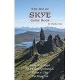 Isle of skye Böcker Isle of Skye Guide Book (Häftad, 2016)