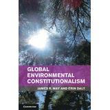 James may Böcker Global Environmental Constitutionalism (Inbunden, 2014)