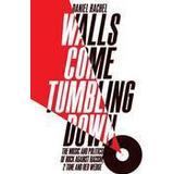 Tumbling Böcker Walls Come Tumbling Down (Inbunden, 2016)