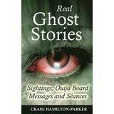 Ouija board Böcker Real Ghost Stories - Sightings, Ouija Board Messages and Seances. (Häftad, 2014)