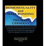 The nazi movement Böcker Homosexuality and Male Bonding in Pre-Nazi Germany (Häftad, 1992)