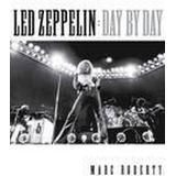 Led zeppelin day by day Böcker Led Zeppelin Day by Day Bam Bk (Häftad, 2016)