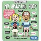 Little Explorers My Amazing Body