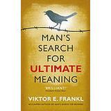 Viktor frankl mans search for meaning Böcker Mans search for ultimate meaning (Pocket, 2011)