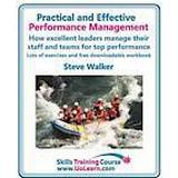 Effective teams Böcker Practical and Effective Performance Management - How Excellent Leaders Manage and Improve Their Staff, Employees and Teams by Evaluation, Appraisal and Leadership for Top Performance (Häftad, 2011)