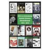 Kvinnokamp Böcker 100 år av kvinnokamp Svenska Kvinnors Vänsterförbund 1914-2014 (Häftad, 2015)
