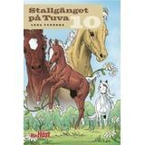 Stallgänget på tuva Böcker Stallgänget på Tuva 10 (Häftad, 2010)