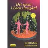 Kjell höglund Böcker Det snöar i Edens lustgård (Inbunden, 2005)