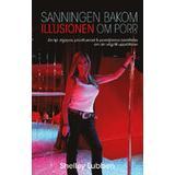 Porr Böcker Sanningen bakom illusionen om porr (Häftad, 2014)
