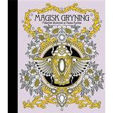 Magisk gryning Böcker Magisk gryning Målarbok (Inbunden, 2016)