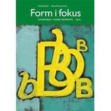 Form i fokus b Böcker Form i fokus B (Häftad, 1997)