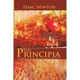 Isaac newton principia Böcker The Principia: Mathematical Principles of Natural Philosophy (Häftad, 2013)