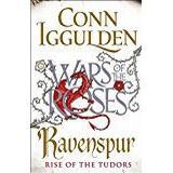 Conn iggulden Böcker Ravenspur: Rise of the Tudors (The Wars of the Roses)
