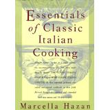 The essentials of classic italian cooking Böcker essentials of classic italian cooking
