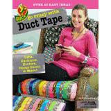 Duct tape Böcker go crazy with duct tape