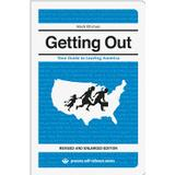 Proc Böcker getting out your guide to leaving america updated and expanded edition proc