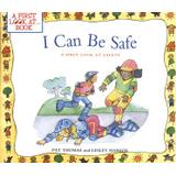 Be safe Böcker i can be safe a first look at safety
