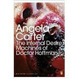 Hoffman angela Böcker The Infernal Desire Machines of Doctor Hoffman (Penguin Modern Classics)