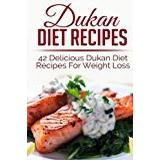 The dukan diet Böcker Dukan Diet Recipes: 42 Delicious Dukan Diet Recipes For Weight Loss (weight loss recipes, weight loss recipe books,dukan diet, dukan diet free, dukan diet recipes, dukan diet kindle, dukan diet)