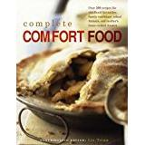 Over cooked Böcker Complete Comfort Food: Over 200 Recipes for Childhood Favourites, Family Traditions, School Dinners and Mother's Home-Cooked Classics