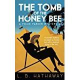 Honey bee Böcker The Tomb of the Honey Bee: A Posie Parker Mystery: Volume 2 (The Posie Parker Mystery Series)