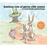 Kaninen som så gärna ville somna Böcker Kaninen som så gärna ville somna: en annorlunda godnattsaga - Manlig uppläsare (Ljudbok nedladdning, 2012)