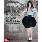 Bok sy Sy! Från hood till skjortklänning (Inbunden, 2013)