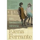 Min fantastiska väninna Böcker Min fantastiska väninna. Bok 1, Barndom och tonår (E-bok, 2016)